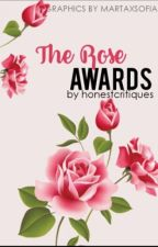 Rose Awards by honestcritiques