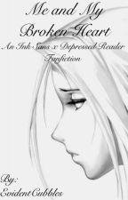 Me and My Broken Heart (Ink Sans X Reader) by LunarStarCross