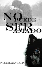 No puede ser amado by Adele_ASP1301