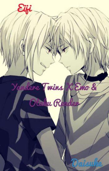 Yandere Twin X Reader! \(^0^)/ - Dank_Princess-chwan - Wattpad