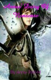 Annas' Dairy Of Nonsense by Anna-Tris544