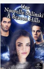 Une nouvelle Stilinski a Beacon Hills by sharlene93