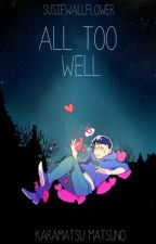 All Too Well {Karamatsu x Lectora} by SusieWallflower