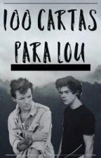 100 Cartas Para Lou.  by DreamStrange