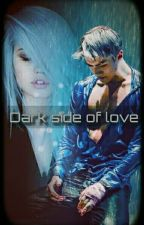 Dark side of love by JustCrazyHead
