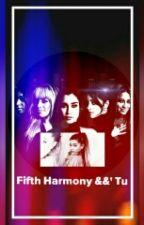 Una Hermosa Coincidencia -Fifth Harmony (Y Tu) by LaurenDice