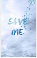 Save me| Benjamin Mascolo by Smiiileee_1134678
