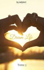 Dream Life (Antoine Griezmann) TOME 3 - TERMINÉ   by adyh07