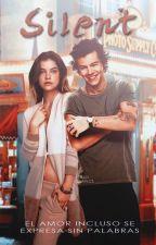 Silent | Harry Styles (reescribiendo) by DeepSuffering