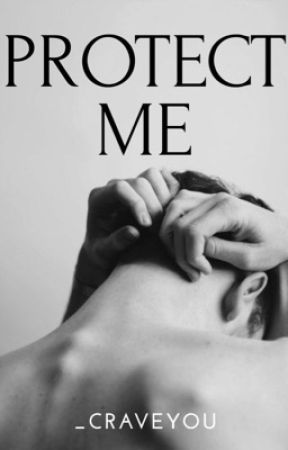 Protect Me (boyxboy) by _craveyou