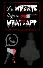 La muerte llega a WhatsApp by JuanDanielCruzDLeon