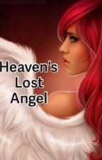 Heaven's Lost Angel by meghudson226