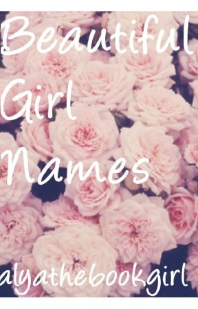 Beautiful Girl Names - Gothic names - Wattpad