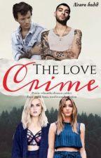 The love crime | جريمة الحب  by nuorahadid