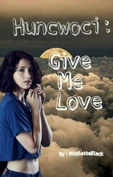 Huncwoci : Give Me Love II ZAWIESZONE II