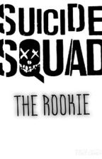 Suicide Squad: The Rookie by IzzyFrost13
