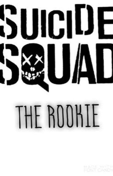 Suicide Squad: The Rookie