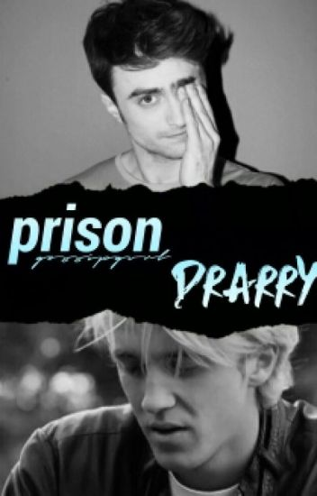prison // drarry