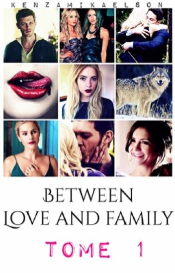 Between Love and Family Tome 1 [TERMINER]