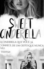 Sweet Cinderella by Teeh321