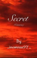 Secret (Camren) by _inconnue97_