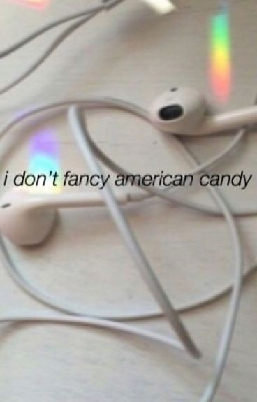 I Don't Fancy American Candy (Calfreezy/ Callum Airey)