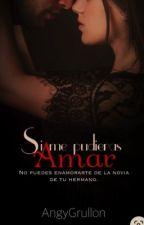 Si Me Pudieras Amar Libro#2 by angelicagrullon39