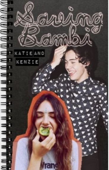 Saving Bambi (Harry Styles fan-fiction)