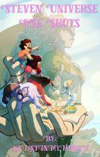 Steven Universe One Shots by XxLostInMyMindxX