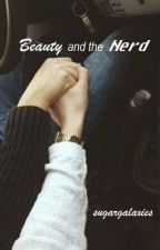 《Beauty And The Nerd》[Holtzbert] by sugargalaxies