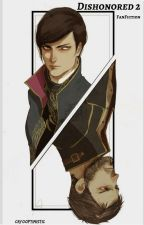 Dishonored 2 by 4RR0WSH0T