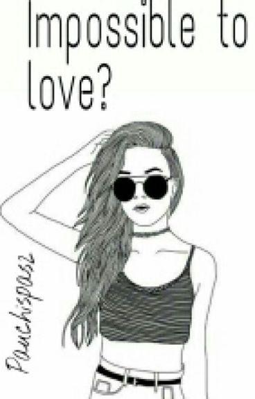 Impossible To Love?// #LCM2 Brandon Rowland~PAUSADA TEMPORALMENTE