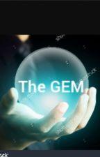 The GEM   (Grace-Ann's Story)  by explorationcohort