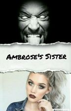 Ambrose's Sister by DIVAINTHEMAKING