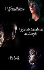 Love isn't weakness or strength.It's both. by Weneedbelieve