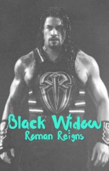 Black Widow | Roman Reigns