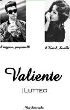 Valiente | Lutteo by Samurajka