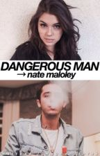 Dangerous Man → n.m by Magconfanfak