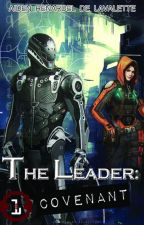 The Leader: Covenant by BeyondWriting01