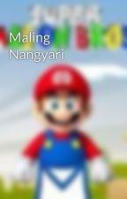 Maling Nangyari by kunkunaklaeng
