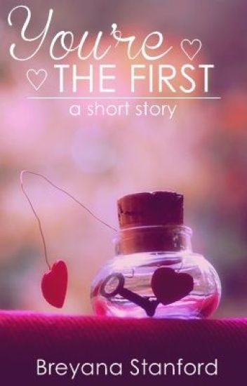 You're The First