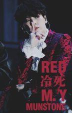 R E D : + Min Yoongi by -miggo-