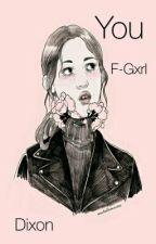 You  Daryl Dixon  -Terminada- by F-Girl