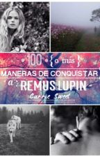Formas de conquistar a Remus Lupin by CelestialBreathe