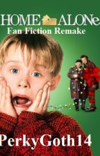 Home Alone Fan Fiction Remake by PerkyGoth14