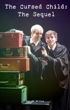 The Cursed Child: The Sequel by CP_Writes