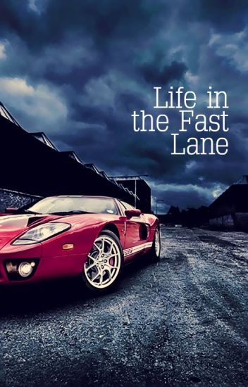 life in the fast lane • niam