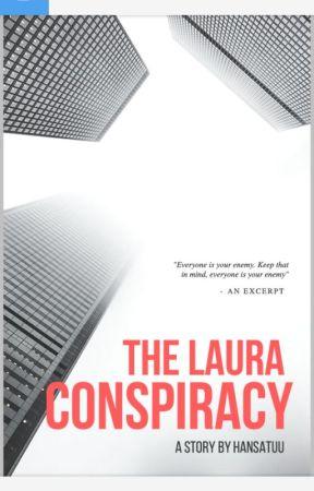 The Laura Conspiracy  by Hansatuu