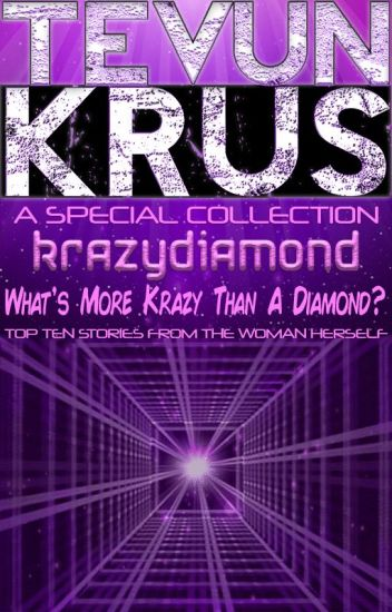 TK Special #3 - krazydiamond... What's More Krazy Than A Diamond?