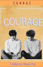 Courage by HaneulHae